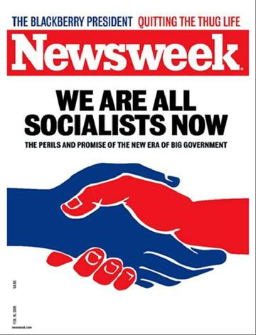 Newsweek We Are All Socialists Now SC Who's Gonna Pull the Wagon?
