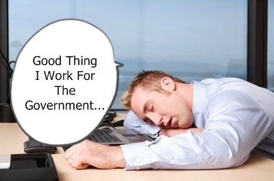 Government Employee How a Worthless Government Worker Can Stay on the Payroll Forever