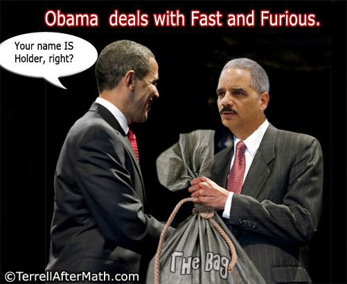 "Obama Holder Fast And Furious SC Cowardly Obama suppresses Fast and Furious ""Smoking gun"""