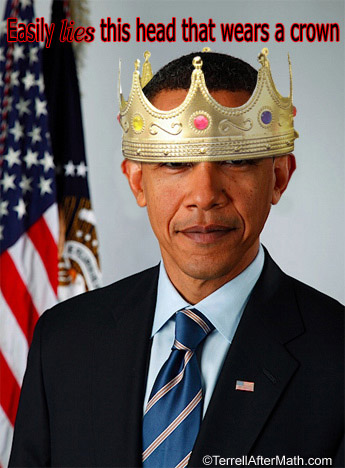 King Obama SC Obama spending our money like a drunken king