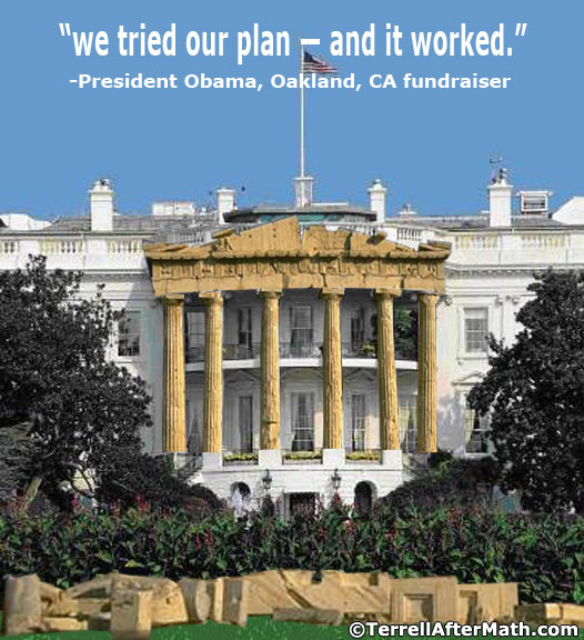 Obama We Tried Our Plan It Worked White House SC Qualifications for President....According to Obama!