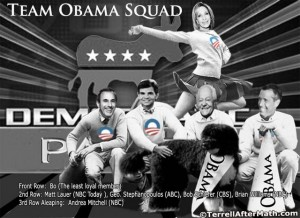 Team Obama Squad Liberal Media SC 300x218 Obama's Ministry of Propaganda or How I Came to Love the New Normal
