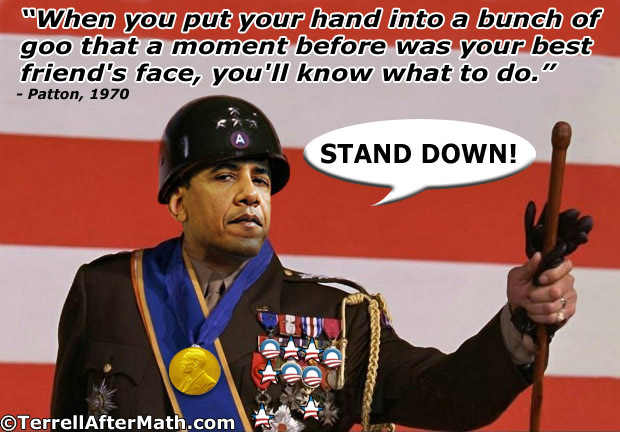 General Obama Forward Stand Down SC Obamas War is Coming