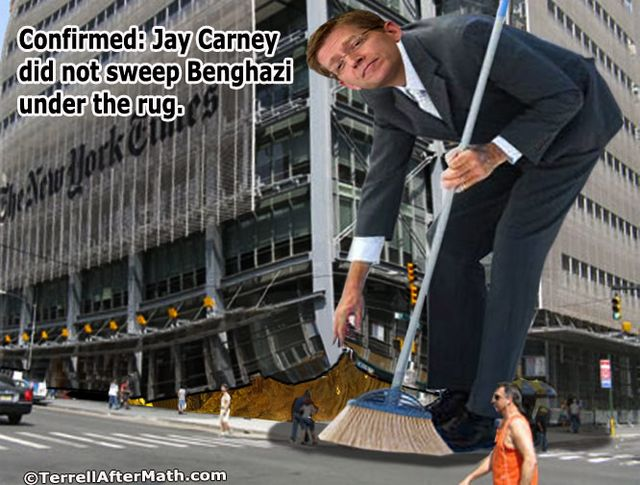 Carney Sweeps Benghazi Under Rug SC Benghazi: Are We A Nation Run By Fools?