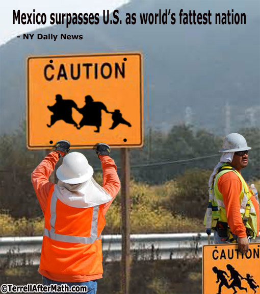 Mexico Fat Illegal Sign SC