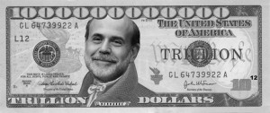 bernanke trillion 300x126 Economic Chaos: Brought to you by....