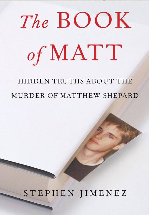 bookofmatt Intolerance in Matthew Shepherd's Name: How Lies Become Laws