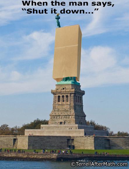 Shut Down Statue Of Liberty SC