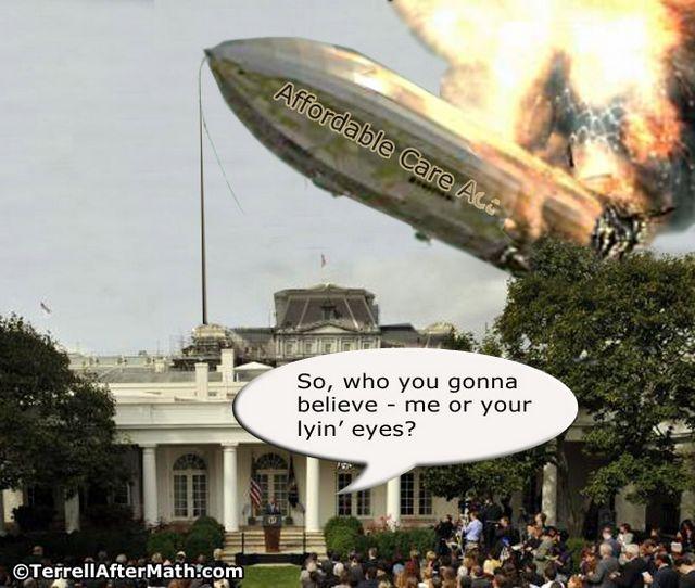 Obamacare Hindenberg Lyin Eyes SC