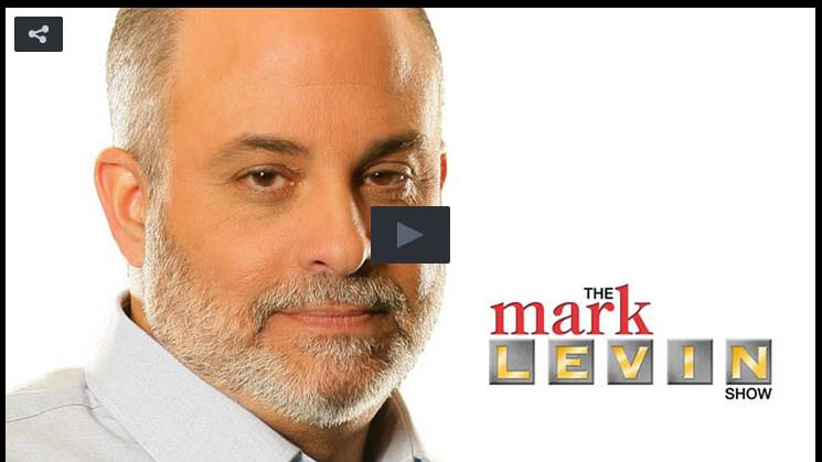 Mark Levin: Obama Is Committing 'One Of The Greatest Acts Of Despotism In The Modern Presidency'