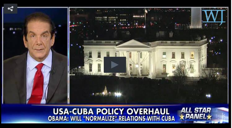 Charles Krauthammer Nails Tyrant-Appeasing Obama On Cuba Deal