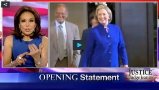 Judge Jeanine, Hillary Clinton