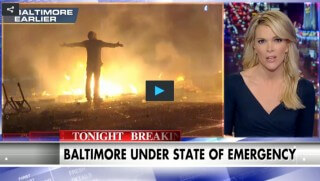 Megyn Kelly, Baltimore Riot