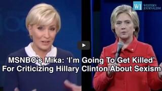 Mika Brzezinski, Hillary Clinton