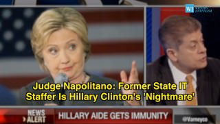 Hillary Clinton, Judge Napolitano