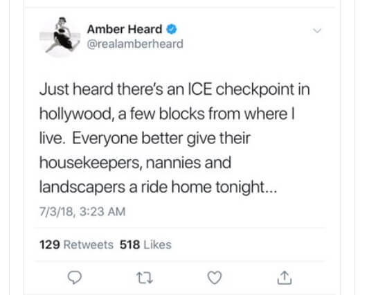 Actress Amber Heard posted and deleted a tweet warning her Hollywood neighbors about a reported ICE checkpoint on July 3, 2018.
