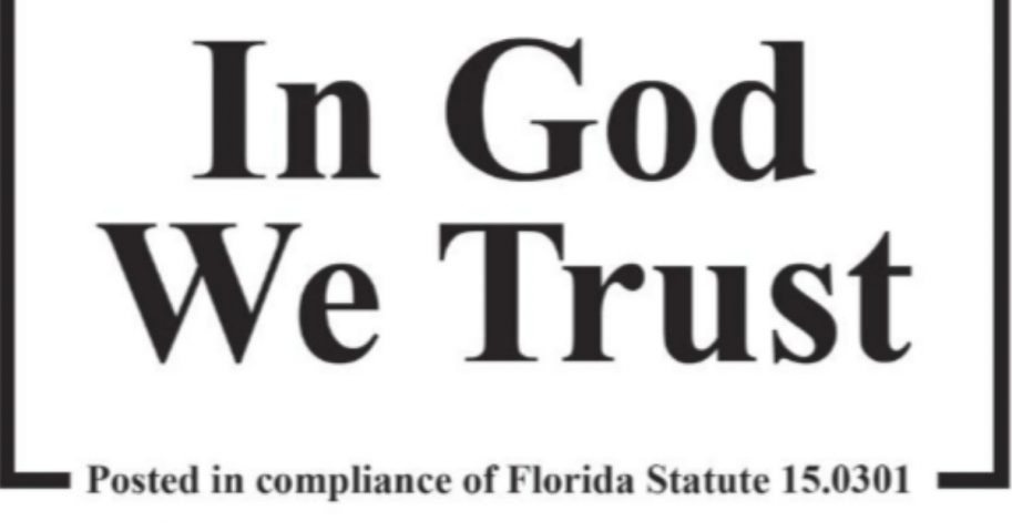 Schools in Palm Beach County Florida will replace the 'In God We Trust' signs displayed last year with the state seal that also carries the motto.