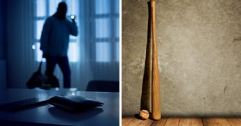 A generic burglary picture, left; a basball bat leaned against a wall, right.