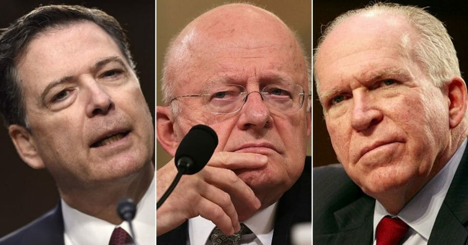 Former FBI Director James Comey; Former Director of National Intelligence James Clapper; Former CIA Director John Brennan.