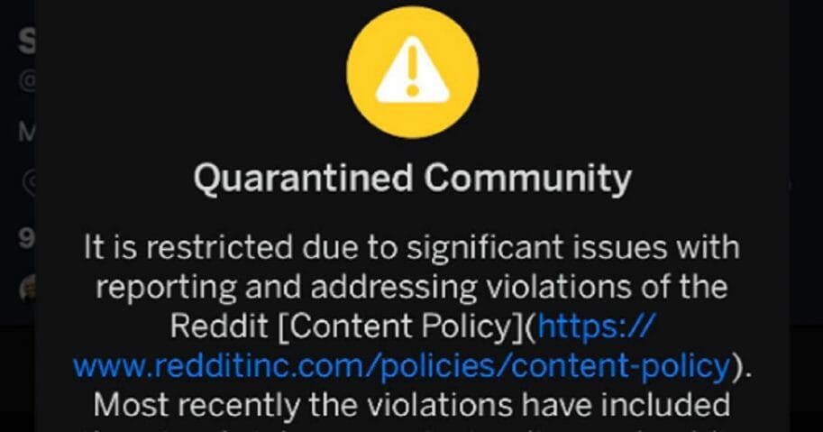 Reddit's Quarantine sign explains why it's been slapped on a pro-Trump forum.