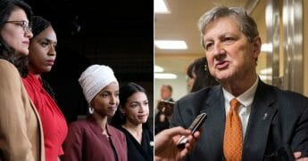 Democratic Reps. Rashida Tlaib, Ayanna Pressley, Ilhan Omar and Alexandria Ocasio-Cortez; Louisiana Sen. John Kennedy