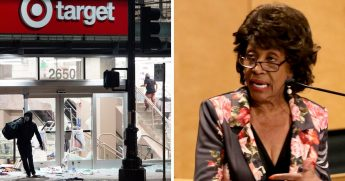 Left, a Target store being looted in Oakland; right, Rep. Maxine Waters of California.