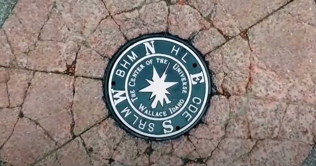 The manhole cover marking the center of the universe in Wallace, Idaho.