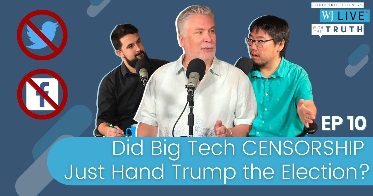 """""""WJ Live"""" co-hosts talk about Big Tech censorship, how polls are setting up the left to riot following the election and the dueling town halls between President Donald Trump and Joe Biden."""