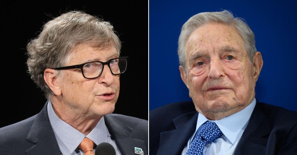 Bill Gates and George Soros.
